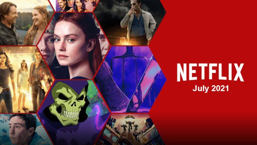 Premierele lunii iulie 2021 la Netflix