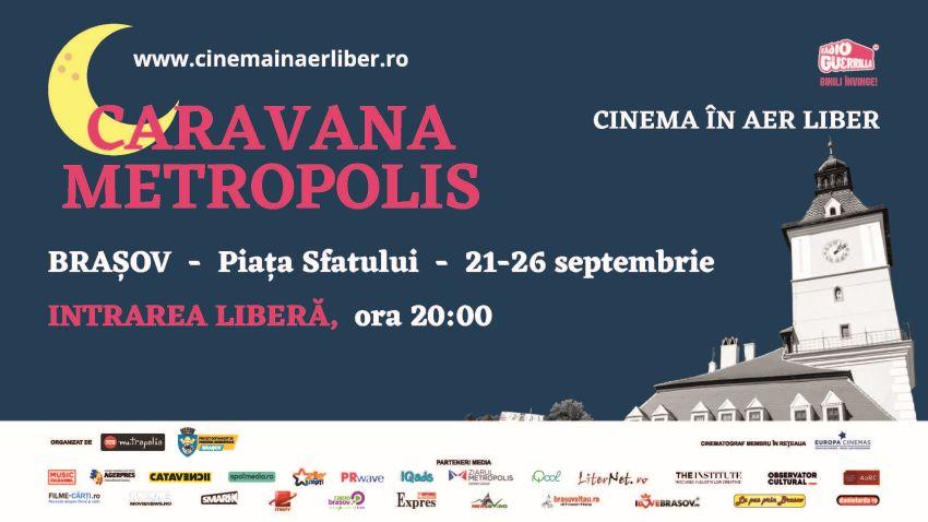 Caravana Metropolis – Cinema in aer liber revine cu un nou sezon la Brasov