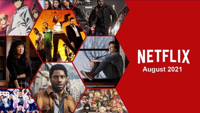 Premierele lunii august 2021 la Netflix