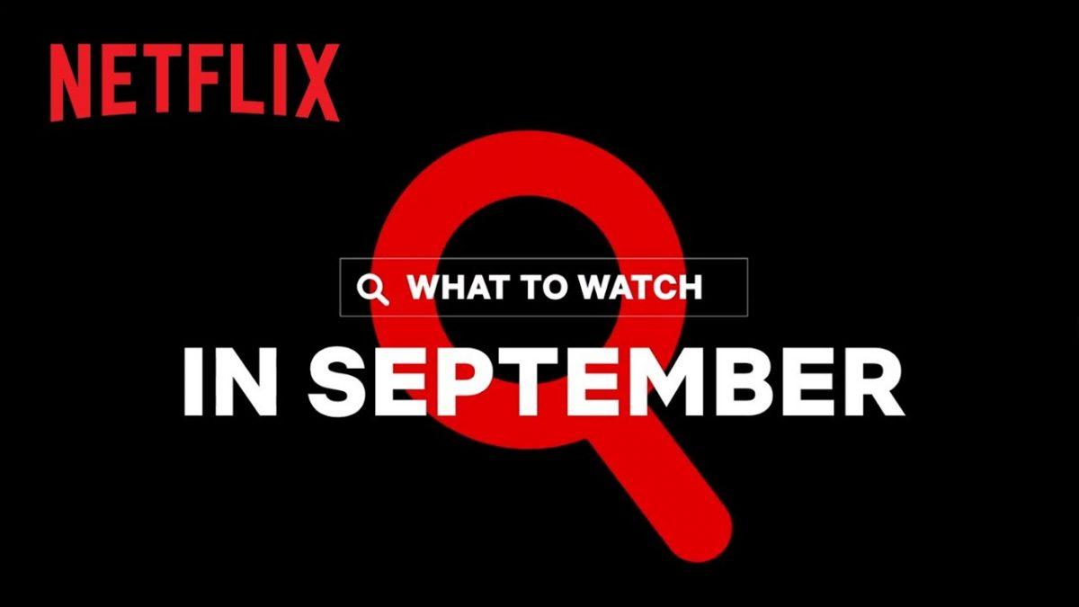 Premierele lunii septembrie 2020 la Netflix